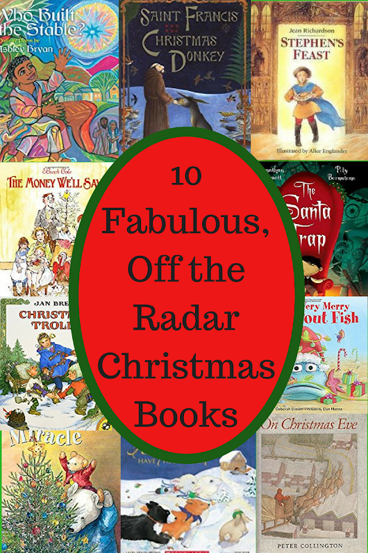 10 Fabulous, Off the Radar Christmas Books