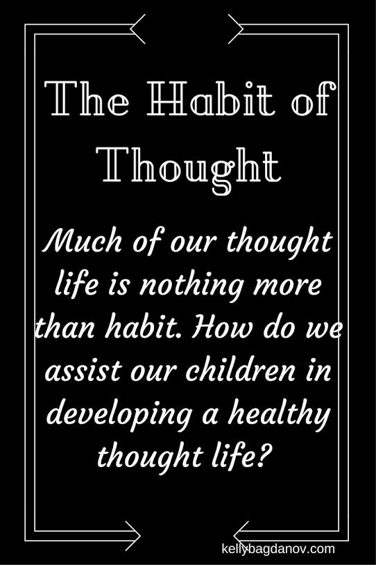 The Habit of Thought